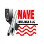 MAME STEEL MILL PLC
